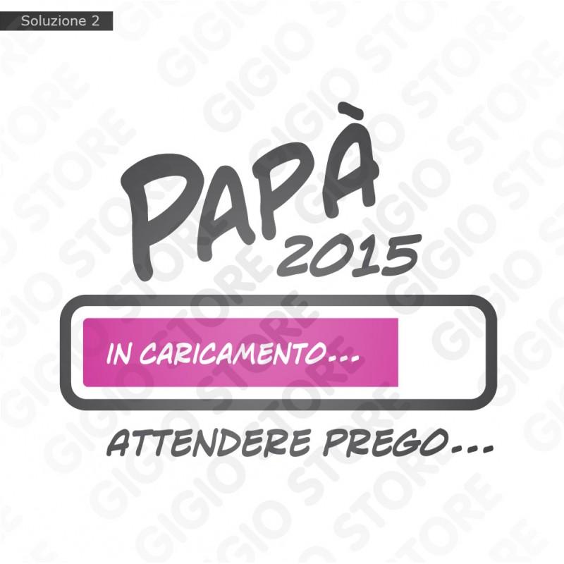 Uomo Futuro Pap/à Padre Daddy Loading 2021 Gravidanza Maglietta