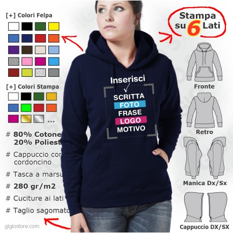 felpe donna, felpa con cappuccio, felpa personalizzata, felpe stampate, felpe da personalizzare, felpe personalizzate on line