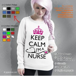 Felpa Keep Calm I'm a Nurse, Felpe keep calm, felpe keep calm personalizzate, felpe donna on line