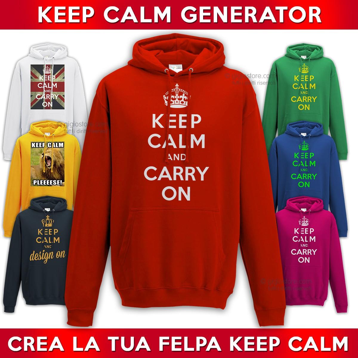 various colors eca6d 1c0d6 KEEP CALM Generator FELPA Personalizzata | Gigio Store