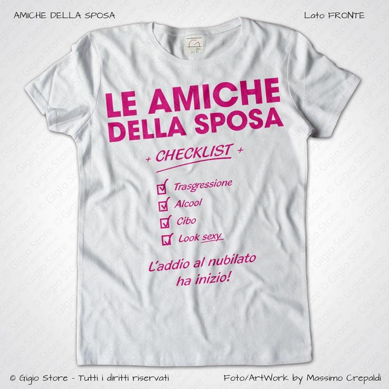 ... Magliette Addio al Nubilato Amiche della Sposa T-Shirt colore Bianco  Stampa Personalizzata Fucsia Taglia ...