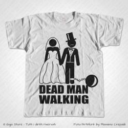 Maglietta Addio al Celibato - Dead Man Walking