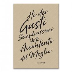 Poster Oscar Wilde frasi citazioni Ho gusti semplicissimi, mi accontento sempre del meglio. Wall Stickers Cucina Adesivi Murali.