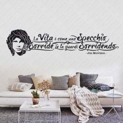 Jim Morrison Wall Sticker Art Adesivo Murale Parete con citazione La Vita è come uno Specchio ti Sorride se la Guardi Sorridendo