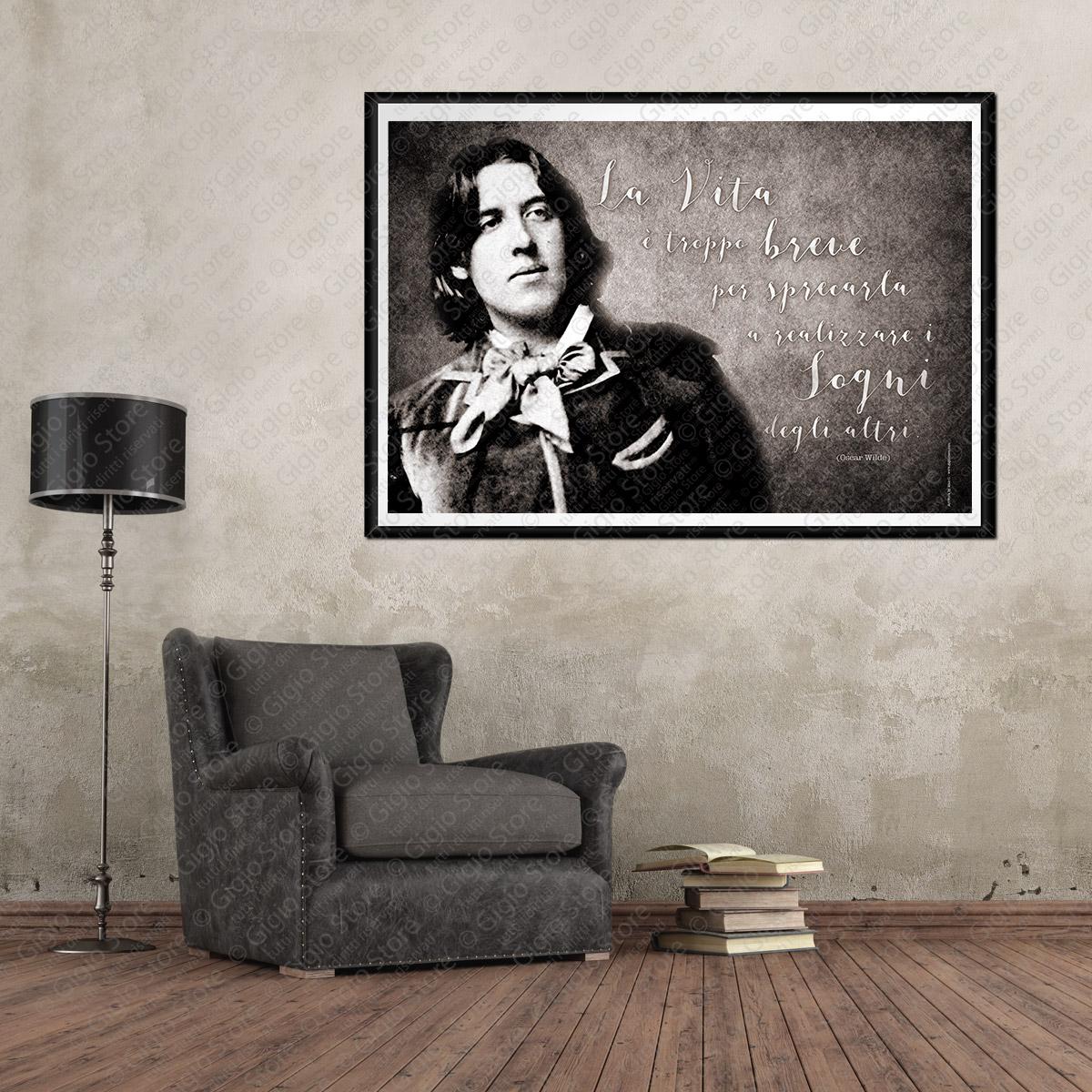 La vita è troppo breve per sprecarla a realizzare i sogni degli altri Poster Adesivi Muro Pareti Frasi citazioni Oscar Wilde